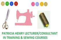 Patricia Henry Lecturer/Consultant in Training and Sewing Courses